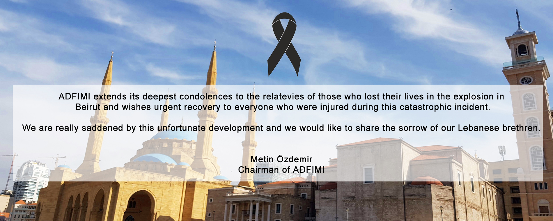 ADFIMI extends its deepest condolences for explosion in Beirut